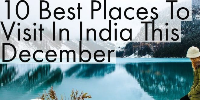 Places to Visit in India in December 2020
